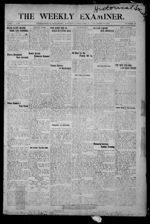 Primary view of object titled 'The Weekly Examiner. (Bartlesville, Okla.), Vol. 13, No. 39, Ed. 1 Saturday, November 30, 1907'.