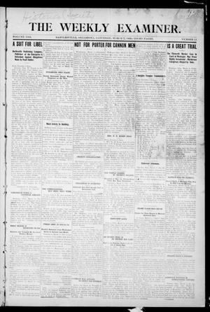 Primary view of object titled 'The Weekly Examiner. (Bartlesville, Okla.), Vol. 13, No. 51, Ed. 1 Saturday, March 7, 1908'.