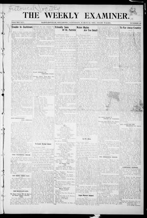 Primary view of object titled 'The Weekly Examiner. (Bartlesville, Okla.), Vol. 14, No. 26, Ed. 1 Saturday, March 21, 1908'.