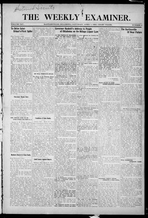 Primary view of object titled 'The Weekly Examiner. (Bartlesville, Okla.), Vol. 14, No. 3, Ed. 1 Saturday, April 4, 1908'.
