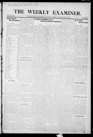 Primary view of object titled 'The Weekly Examiner. (Bartlesville, Okla.), Vol. 14, No. 4, Ed. 1 Saturday, April 11, 1908'.
