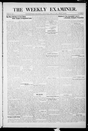 Primary view of object titled 'The Weekly Examiner. (Bartlesville, Okla.), Vol. 14, No. 6, Ed. 1 Saturday, April 25, 1908'.