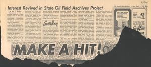 Interest Revived In State Oil Field Archives Project