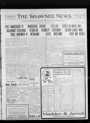 Primary view of object titled 'The Shawnee News. (Shawnee, Okla.), Vol. 14, No. 5, Ed. 1 Monday, November 16, 1908'.