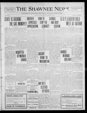 Primary view of object titled 'The Shawnee News. (Shawnee, Okla.), Vol. 14, No. 18, Ed. 1 Wednesday, December 2, 1908'.
