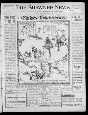 Primary view of object titled 'The Shawnee News. (Shawnee, Okla.), Vol. 14, No. 37, Ed. 1 Thursday, December 24, 1908'.