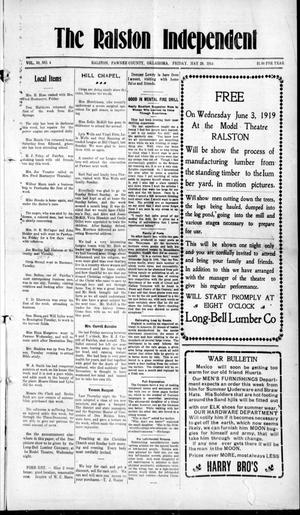 Primary view of object titled 'The Ralston Independent (Ralston, Okla.), Vol. 10, No. 4, Ed. 1 Friday, May 29, 1914'.