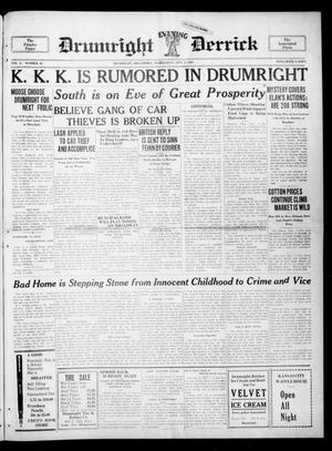 Primary view of object titled 'Drumright Evening Derrick (Drumright, Okla.), Vol. 6, No. 81, Ed. 1 Wednesday, September 7, 1921'.
