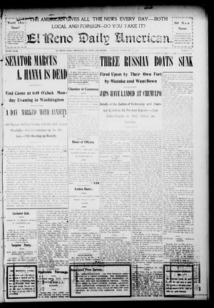Primary view of The El Reno Daily American. (El Reno, Okla.), Vol. 3, No. 166, Ed. 1 Tuesday, February 16, 1904
