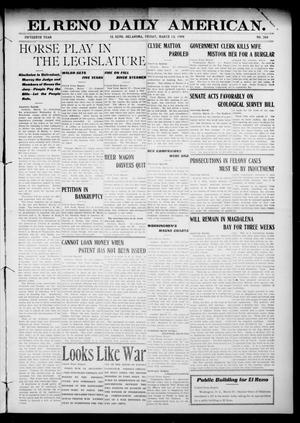 Primary view of object titled 'El Reno Daily American. (El Reno, Okla.), Vol. 15, No. 208, Ed. 1 Friday, March 13, 1908'.