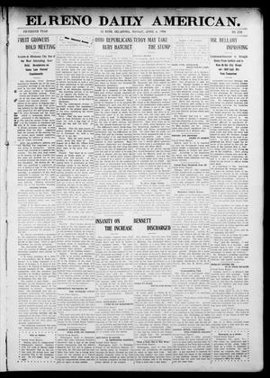 Primary view of object titled 'El Reno Daily American. (El Reno, Okla.), Vol. 15, No. 228, Ed. 1 Monday, April 6, 1908'.