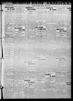Primary view of object titled 'El Reno Daily American. (El Reno, Okla.), Vol. 15, No. 300, Ed. 1 Monday, June 29, 1908'.