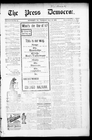 Primary view of object titled 'The Press Democrat. (Hennessey, Okla.), Vol. 3, No. 12, Ed. 1 Thursday, December 12, 1895'.