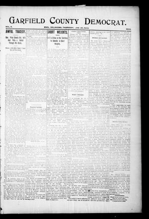 Primary view of object titled 'Garfield County Democrat. (Enid, Okla.), Vol. 6, No. 8, Ed. 1 Thursday, January 29, 1903'.