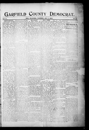 Primary view of object titled 'Garfield County Democrat. (Enid, Okla.), Vol. 6, No. 22, Ed. 1 Thursday, May 7, 1903'.