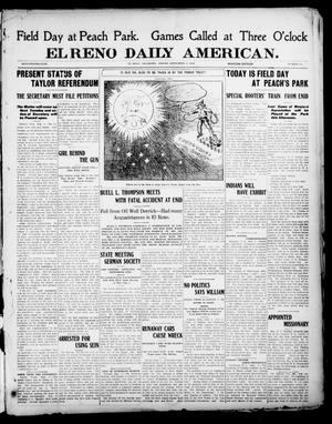 Primary view of object titled 'El Reno Daily American. (El Reno, Okla.), Vol. 17, No. 44, Ed. 1 Friday, September 3, 1909'.