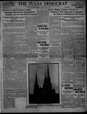 Primary view of object titled 'The Tulsa Democrat (Tulsa, Okla.), Vol. 10, No. 177, Ed. 1 Thursday, April 2, 1914'.