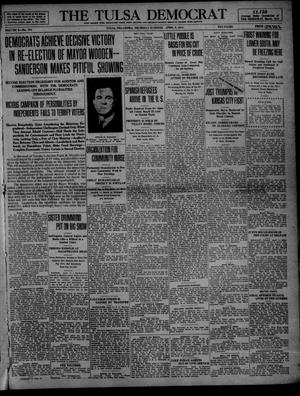 Primary view of object titled 'The Tulsa Democrat (Tulsa, Okla.), Vol. 10, No. 184, Ed. 1 Thursday, April 9, 1914'.