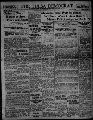 Primary view of object titled 'The Tulsa Democrat (Tulsa, Okla.), Vol. 10, No. 191, Ed. 1 Thursday, April 16, 1914'.