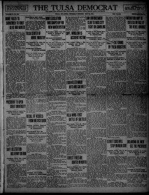 Primary view of object titled 'The Tulsa Democrat (Tulsa, Okla.), Vol. 10, No. 223, Ed. 1 Thursday, May 21, 1914'.