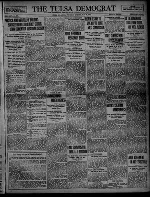 Primary view of object titled 'The Tulsa Democrat (Tulsa, Okla.), Vol. 10, No. 230, Ed. 1 Thursday, May 28, 1914'.