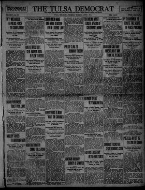 Primary view of object titled 'The Tulsa Democrat (Tulsa, Okla.), Vol. 10, No. 237, Ed. 1 Thursday, June 4, 1914'.