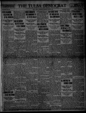 Primary view of object titled 'The Tulsa Democrat (Tulsa, Okla.), Vol. 10, No. 258, Ed. 1 Thursday, June 25, 1914'.