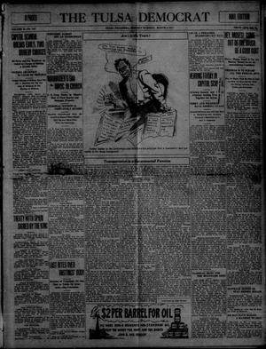 Primary view of object titled 'The Tulsa Democrat (Tulsa, Okla.), Vol. 10, No. 147, Ed. 1 Tuesday, March 3, 1914'.