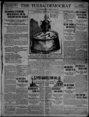 Primary view of object titled 'The Tulsa Democrat (Tulsa, Okla.), Vol. 10, No. 153, Ed. 1 Monday, March 9, 1914'.