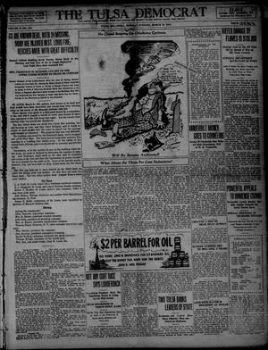Primary view of object titled 'The Tulsa Democrat (Tulsa, Okla.), Vol. 10, No. 154, Ed. 1 Tuesday, March 10, 1914'.