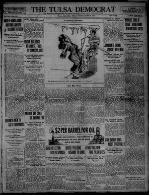 Primary view of object titled 'The Tulsa Democrat (Tulsa, Okla.), Vol. 10, No. 164, Ed. 1 Friday, March 20, 1914'.