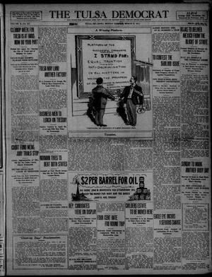 Primary view of object titled 'The Tulsa Democrat (Tulsa, Okla.), Vol. 10, No. 167, Ed. 1 Monday, March 23, 1914'.