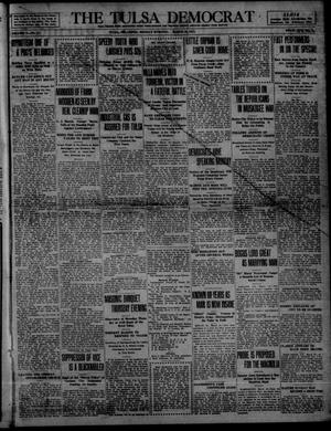 Primary view of object titled 'The Tulsa Democrat (Tulsa, Okla.), Vol. 10, No. 174, Ed. 1 Monday, March 30, 1914'.