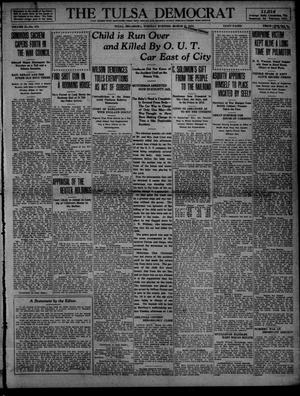 Primary view of object titled 'The Tulsa Democrat (Tulsa, Okla.), Vol. 10, No. 175, Ed. 1 Tuesday, March 31, 1914'.