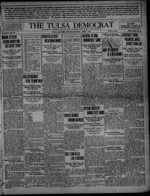 Primary view of object titled 'The Tulsa Democrat (Tulsa, Okla.), Vol. 10, No. 182, Ed. 1 Tuesday, April 7, 1914'.