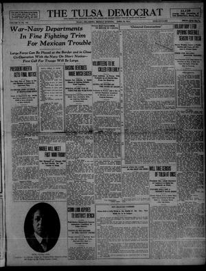 Primary view of object titled 'The Tulsa Democrat (Tulsa, Okla.), Vol. 10, No. 192, Ed. 1 Monday, April 20, 1914'.