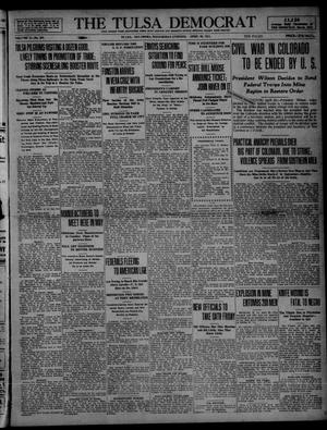 Primary view of object titled 'The Tulsa Democrat (Tulsa, Okla.), Vol. 10, No. 201, Ed. 1 Wednesday, April 29, 1914'.