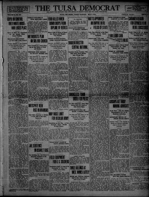 Primary view of object titled 'The Tulsa Democrat (Tulsa, Okla.), Vol. 10, No. 210, Ed. 1 Friday, May 8, 1914'.