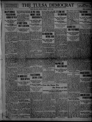 Primary view of object titled 'The Tulsa Democrat (Tulsa, Okla.), Vol. 10, No. 213, Ed. 1 Monday, May 11, 1914'.