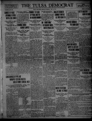 Primary view of object titled 'The Tulsa Democrat (Tulsa, Okla.), Vol. 10, No. 220, Ed. 1 Monday, May 18, 1914'.