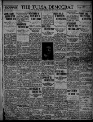 Primary view of object titled 'The Tulsa Democrat (Tulsa, Okla.), Vol. 10, No. 224, Ed. 1 Friday, May 22, 1914'.