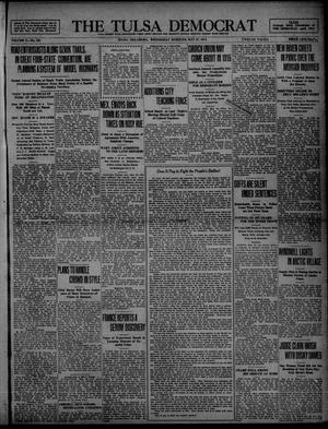 Primary view of object titled 'The Tulsa Democrat (Tulsa, Okla.), Vol. 10, No. 229, Ed. 1 Wednesday, May 27, 1914'.