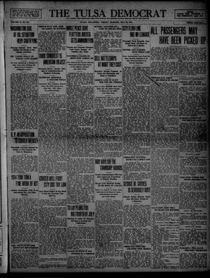 Primary view of object titled 'The Tulsa Democrat (Tulsa, Okla.), Vol. 10, No. 231, Ed. 1 Friday, May 29, 1914'.