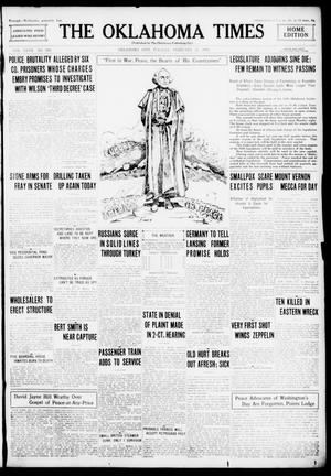 Primary view of object titled 'The Oklahoma Times (Oklahoma City, Okla.), Vol. 27, No. 268, Ed. 1 Tuesday, February 22, 1916'.