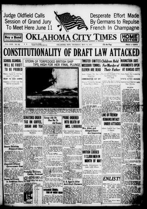 Primary view of object titled 'Oklahoma City Times (Oklahoma City, Okla.), Vol. 29, No. 52, Ed. 1 Thursday, May 31, 1917'.