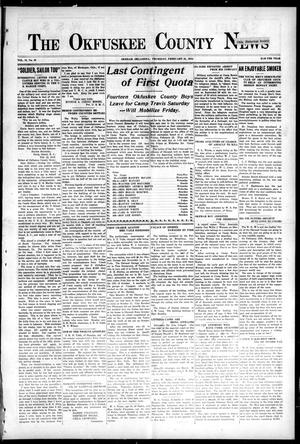 Primary view of object titled 'The Okfuskee County News (Okemah, Okla.), Vol. 15, No. 20, Ed. 1 Thursday, February 21, 1918'.