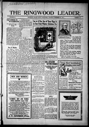 Primary view of object titled 'The Ringwood Leader. (Ringwood, Okla.), Vol. 18, No. 10, Ed. 1 Thursday, December 20, 1917'.