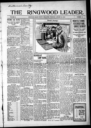 Primary view of object titled 'The Ringwood Leader. (Ringwood, Okla.), Vol. 18, No. 13, Ed. 1 Thursday, January 10, 1918'.