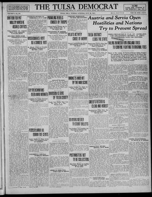 Primary view of The Tulsa Democrat (Tulsa, Okla.), Vol. 10, No. 290, Ed. 1 Tuesday, July 28, 1914