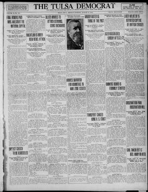 Primary view of object titled 'The Tulsa Democrat (Tulsa, Okla.), Vol. 10, No. 303, Ed. 1 Monday, August 10, 1914'.